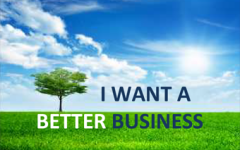 I want a Better Business